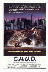 "movie poster for ""C.H.U.D."" Cannibalistic Humanoid Underground Dweller - Cityscape of New York City with a humanoid figure peeking out from a manhole"